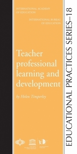 Teacher professional learning and development (Educational Practices 18) | 21st Century School Libraries | Scoop.it