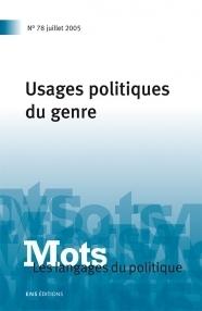 Mots. Les langages du politique, Usages politiques du genre, 2005 | Théorie du discours 4. Théorisations contemporaines | Scoop.it