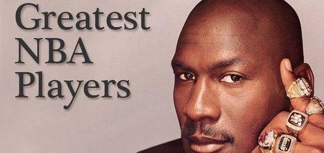 Top 10 Greatest NBA Players of History - Basketball Legends | Top Ten Lists | Scoop.it