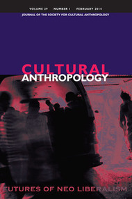 Issue 29.1, February 2014 — Cultural Anthropology | Peer2Politics | Scoop.it