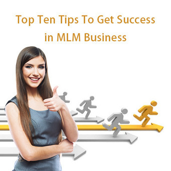 How To Be Successful in MLM Business | | MLMBusinessTips | Scoop.it