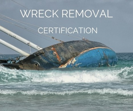 Wreck Removal Certification | superyacht industry news | Scoop.it