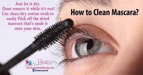 How to Clean Mascara? | Beauty Tips | Scoop.it
