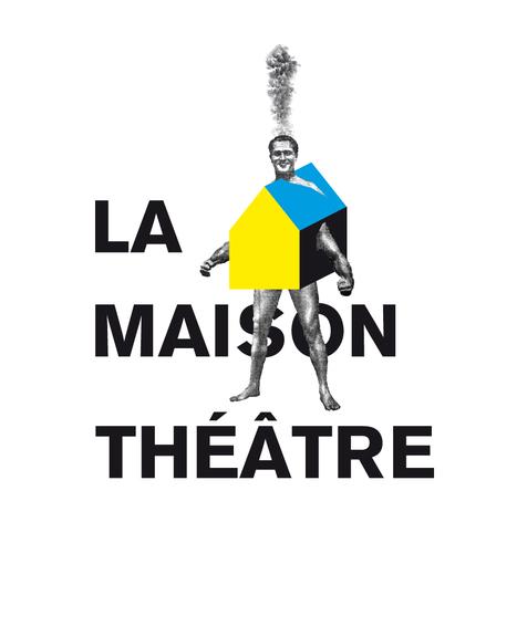 La Maison Théâtre | La Maison Théâtre | Scoop.it