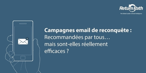 Emailing : A la (re)conquête de vos clients | Marketing Direct & Base de Données | Scoop.it