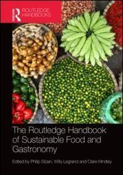 The Routledge Handbook of Sustainable Food and Gastronomy (Hardback) - Routledge | Entomophagy: Edible Insects and the Future of Food | Scoop.it