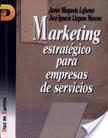 Maqueda, J. (1995). Marketing estratégico para empresas de servicios. España: Ediciones Díaz de Santos. | Dirección de planes de mercadeo | Scoop.it