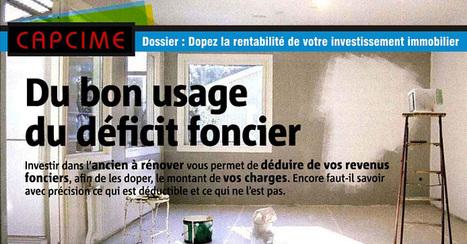 Presse : Déficit foncier, dopez votre rentabilité... | Actu investissement immobilier | Scoop.it