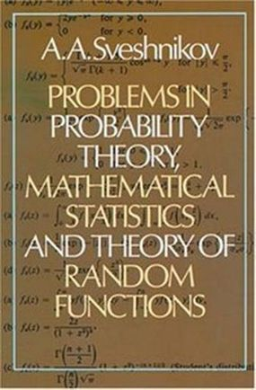Problems in Probability Theory, Mathematical Statistics and Theory of Random Functions | Free eBooks Download | Scoop.it
