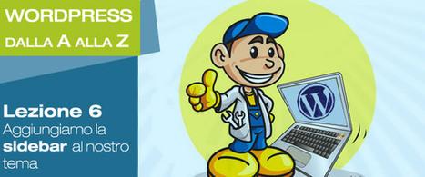 Aggiungiamo la Sidebar al nostro tema | Conoscere Wordpress | Scoop.it
