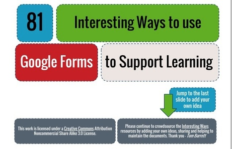 81 Ways to Use Google Forms to Support Learning ~ Edu Technology and Mobile Learning | e-learning in higher education and beyond | Scoop.it