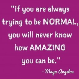 Top 13 Inspirational Quotes of 2014 – #11 Normal is not Amazing | Motivational | Scoop.it