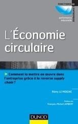 Economie circulaire: 240milliards de dollars d'économie pour les entreprises européennes | Economie circulaire | Scoop.it