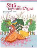 Sitâ au royaume d'Agra | Littérature et documentaires jeunesse | Scoop.it