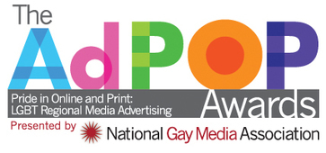 The Inaugural Ad POP Award Winners - National Gay Media Association | LGBT Online Media, Marketing and Advertising | Scoop.it