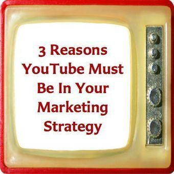 3 Reasons YouTube Must Be In Your Marketing Strategy | SEO, SMM | Scoop.it