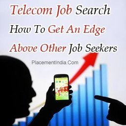 Telecommunications Jobs | PlacementIndia.com-Official Blog for Career Education & Employment | Search Jobs in India | Placement India | Scoop.it