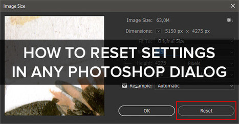 How to Reset Settings in Any Photoshop Dialog | Adobe Creative Cloud | Scoop.it