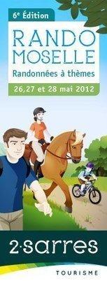 Rando Moselle 2012 : le plus important festival de randonnée à thèmes en France | Balades, randonnées, activités de pleine nature | Scoop.it