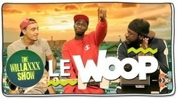 LE WOOP - WILLAXXX Show (feat. Mister V et Youssoupha Diaby) - http://goo.gl/AuUAa9 | Entretemps | Scoop.it