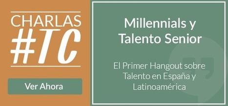 La Nueva Era de la Gestión del Talento Conectado | Gestión del talento y comunicación organizacional- Talent Management and Communications | Scoop.it