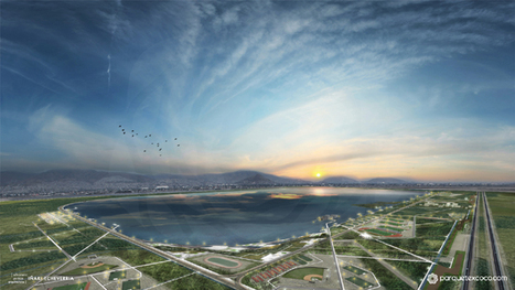 The World's Largest Park Is Taking Shape In Mexico City | Sustainable Cities Collective | Sustain Our Earth | Scoop.it