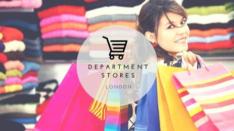 Shopping spree – London Department Stores | Business Meetings Places In North London | Scoop.it