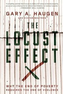 The Locust Effect: Why the End of Poverty Requires the End of Violence | Community Village Daily | Scoop.it