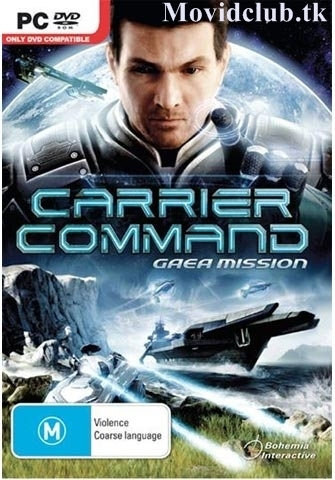 MOVID CLUB: CARRIER COMMAND GAEA MISSION [ 3.23 GB COMPRESSED ] DIRECT LINK | PC GAMES free | Scoop.it