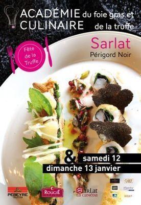 Fête de la Truffe et Academie Culinaire de Sarlat | Dordogne | Actualités en Aquitaine | Aquitaine OnLine | BIENVENUE EN AQUITAINE | Scoop.it