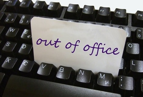 The Truth Behind 'Out Of Office' Replies - Edudemic | Higher Education and more... | Scoop.it