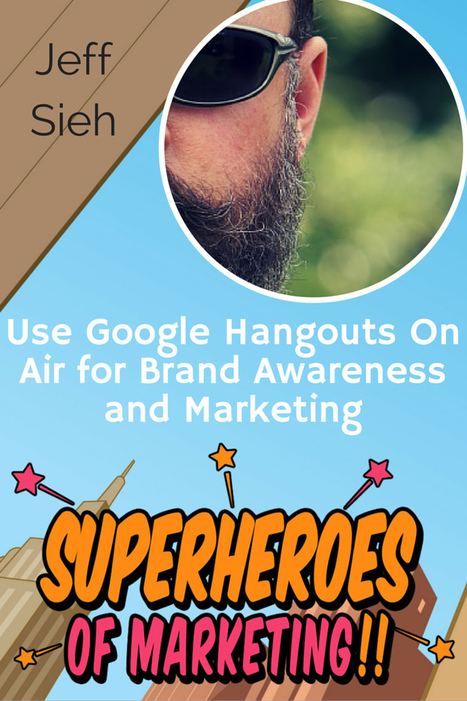 How Small Businesses Can Use Google Hangouts On Air for Brand Awareness and Marketing – Jeff Sieh #5 | #KESocial | Scoop.it