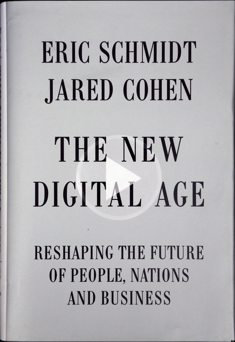 Review: The New Digital Age: Reshaping the Future of People, Nations and ... - Huffington Post | Digital Knowmads | Scoop.it