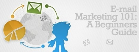 E-mail Marketing 101: A Beginners Guide - AnnexCore | Small Business Marketing | Scoop.it