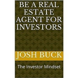 Be a Real Estate Agent For Investors: The Investor Mindset | Maple and Main Realty | Scoop.it