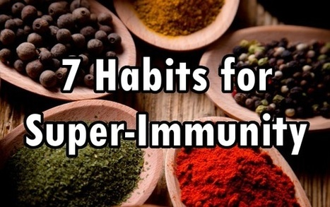 7 Tips and Habits for Super-Immunity | Vegetarian and Vegan | Scoop.it