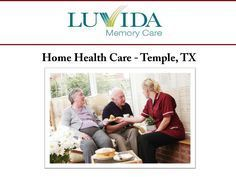 Home Health Care Temple TX | Luvida Memory Care | Scoop.it