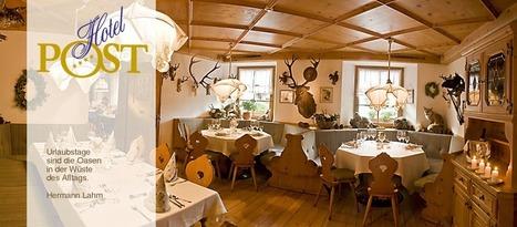 Tiroler Tradition - Hotel Post in Nauders eines der traditionsreichsten Hotels: Ein Haus mit Tradition | Vinschgau | Scoop.it