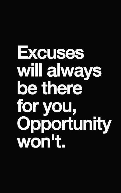 Excuses will always - Inspirational Quotes | allwaysbehappy | Scoop.it