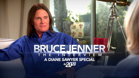 Bruce Jenner 20/20 Interview Gave Transgender People The Chance to Speak Up | celeble | Celebrity | Scoop.it