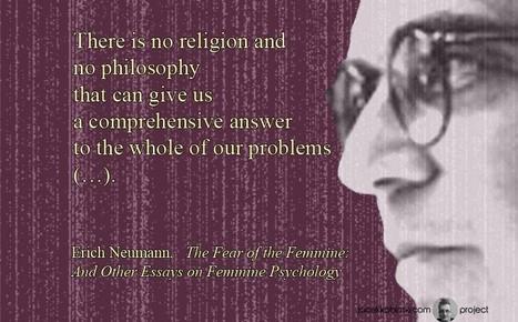 """Erich Neumann - """"Fear of Feminine""""   Psyche, soul, culture and civilization   Scoop.it"""