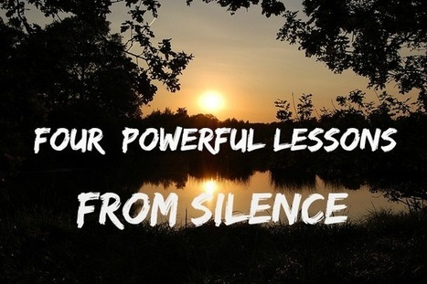 How To Harness The Power of Silence | About Meditation | Scoop.it