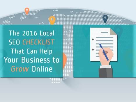 The 2016 Local SEO Checklist That Can Help Your Business to Grow Online   Social Media, Web Marketing, Blogging & Search Engines   Scoop.it