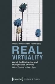 #Book : Real Virtuality   by Ulrich Gehmann / Martin Reiche (2014)   Digital #MediaArt(s) Numérique(s)   Scoop.it