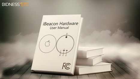 Apple (AAPL) iBeacon's Hardware Specifications Published By FCC - Bidness ETC | 2014 | Scoop.it