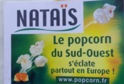 Nataïs va lancer le popcorn au canard ! | GERS - Economie | Scoop.it