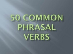 50 Common English Phrasal Verbs PDF - Online English Lessons | English Language Learning Resources | Scoop.it