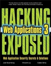 Hacking Exposed Web Applications, 3rd Edition | Free Download IT eBooks | Scoop.it