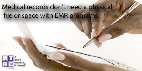 Medical records don't need a physical file or space with EMR programs | Business | Scoop.it