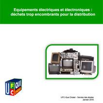 Le recyclage des déchets électriques et électroniques : l enquête de l UFC | Ressources pour la Technologie au College | Scoop.it